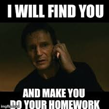 Homework Meme - do your homework imgflip