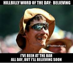 Hillbilly Memes - 25 best memes about hillbilly word of the day hillbilly word