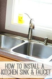 how to install kitchen sink faucet installing a kitchen faucet how to install kitchen sink plumbing