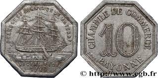 chambre du commerce bayonne chambre de commerce de bayonne 10 centimes bayonne fnc 243829 nécessité