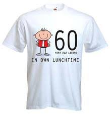 60 year birthday t shirts 60th birthday gifts ebay