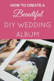 Diy Wedding Photo Album Learn How To Make A Beautiful Diy Wedding Album Using Our Free