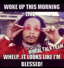 Blessed Meme - pin by unique queenz on yooo pinterest memes humor and funny things