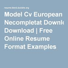 free cv templates online model cv european necompletat download free online resume format