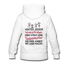 sprüche für erzieher frauen premium hoodie weiß tassen sprüche tagesmutter und