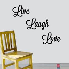 wall stickers love live laugh color the walls of your house wall stickers love live laugh decal the walls live laugh love wall decal