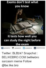 Why You No Like Meme - 25 best memes about night before the exam night before the