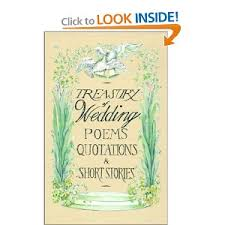 wedding quotes or poems poems and quotes treasury of wedding poems quotations