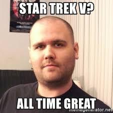 Meme Generator Star Trek - trek meme generator 100 images fancy startreknut star trek meme
