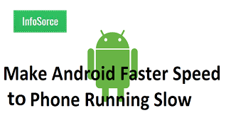 how to make android faster how to make android faster speed up phone running 100 work
