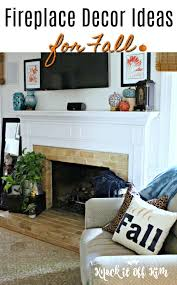 Ways To Decorate A Fireplace Mantel by How To Decorate A Fireplace Mantel For Fall Fireplace Decor