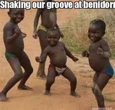 Condescending Wonka Meme Generator - meme maker shaking our groove at benidorm
