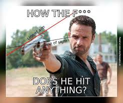 Rick Grimes Memes - how does rick grimes hit anything with that aim very funny pics