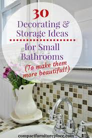 30 ways both beautify and gain storage for small bathrooms