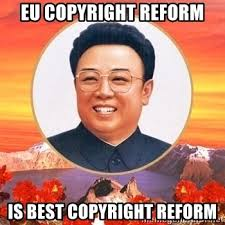 Meme Generator Copyright - eu copyright reform is best copyright reform kim jong il meme