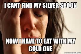 Silver Spoon Meme - spoon
