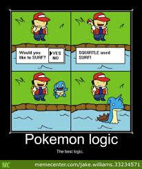 Pokemon Logic Meme - pokemon logic by jake williams 33234571 meme center