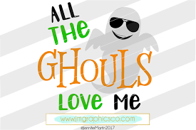 free halloween svg all the ghouls love me svg dxf png cricut cameo scan n cut