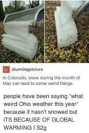 Colorado Weather Meme - 25 best memes about ohio weather ohio weather memes