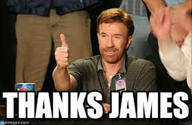 James Meme - thanks james chuck norris approves meme on memegen