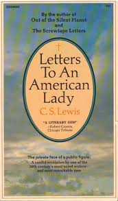 letters to an american lady by c s lewis