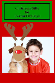 what to buy a 10 year old boy for christmas cool toys for 10 year