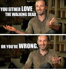 The Walking Dead Funny Memes - image funniest memes you either love the walking dead or you re