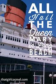 queen mary u0026 the submarine thatgirlcarmel