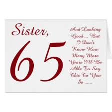 sisters 65th birthday greeting cards zazzle