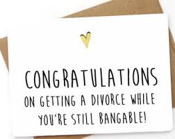 congratulations on your divorce card divorce card etsy