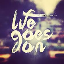 life goes on wallpapers morning quotes image quotes at relatably com