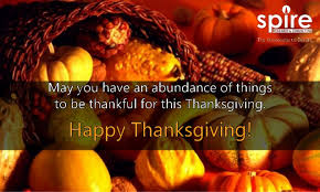 spire wishes everyone a happy thanksgiving may you enjoy a bountiful
