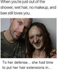 Hair Extension Meme - 25 best memes about makeup bae and girl memes makeup bae