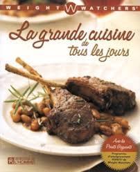 livre cuisine de tous les jours livre la grande cuisine de tous les jours les éditions de l homme