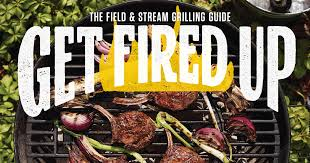 get fired up six recipes for the ultimate backyard feast field