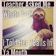 Sloth Jokes Meme - dirty sloth meme jokes image memes at relatably com