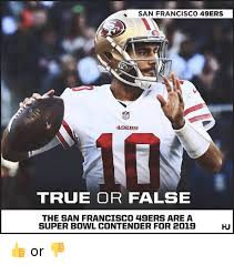 San Francisco 49ers Memes - san francisco 49ers 49er true or false the san francisc0 49ers area