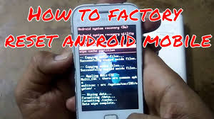 reset android to default how to factory reset android smart phone how to restore samsung