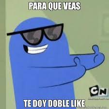Meme Like - para que veas te doy doble like meme de blue imagenes memes