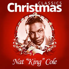 nat king cole christmas album classics christmas nat king cole and listen to the album
