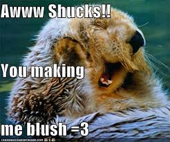 Making Me Blush Meme - animal capshunz aww shucks funny animal pictures with captions