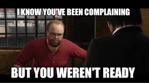 Shots Meme - lester to the people complaining about gta v heists shots fired