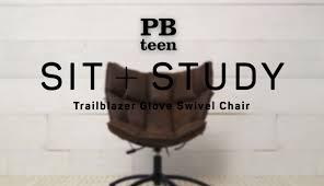 Pottery Barn Swivel Chair Trailblazer Glove Swivel Chair Sit Study Pbteen Youtube