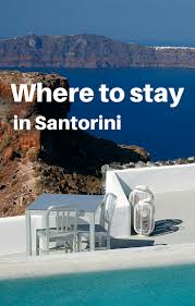 where to stay in santorini swoon over the grace santorini over