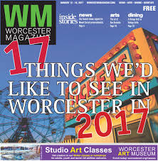 worcester magazine january 12 18 2017 by worcester magazine issuu