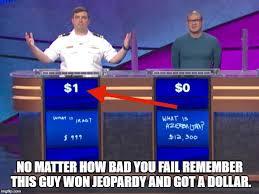 Suck It Trebek Meme - jeopardy win loss imgflip