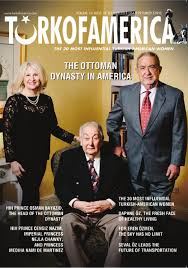 Ottoman Descendants 42nd Issue The 30 Most Influential Turkish American