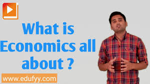 what is economics all about