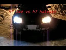 Led Lampen Test Gu10 by Test H7 Led 12 Watt Vs H7 Halogen 55 Watt At Night Mp4 Youtube