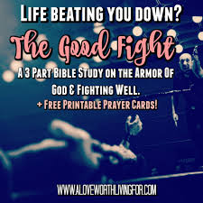 Good Fight How To Not Get Your Kicked Spiritually Week 2 An Armor Of